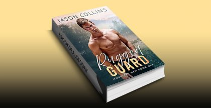 Rugged Guard (Mountain Men, Book 1) by Jason Collins
