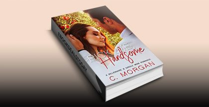 Pick Me, Handsome by C. Morgan