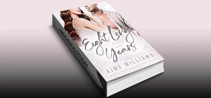Eight Long Years by Ajme Williams