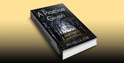 A Promise Given by Michelle Cox