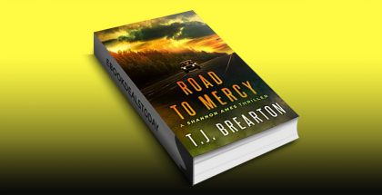 Road To Mercy (Shannon Ames, Book 2) by T.J. BREARTON