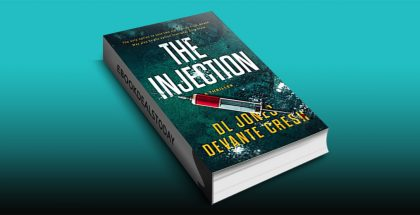 THE INJECTION by DL Jones
