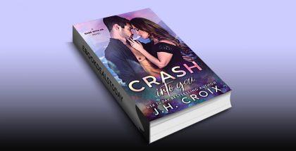 Crash Into You by J.H. Croix