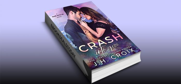 Crash Into You by J.H. Croix