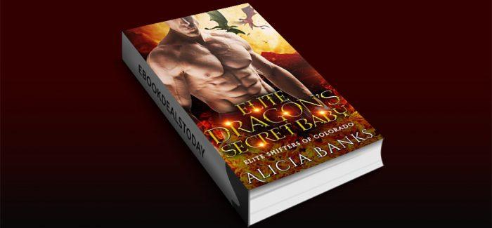 Elite Dragon's Secret Baby by Alicia Banks