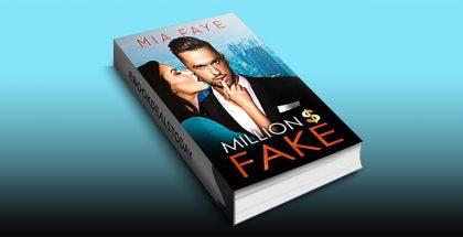 Million Dollar Fake by Mia Faye