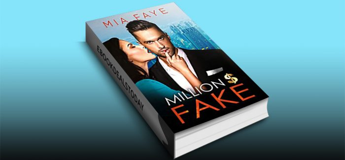 Million Dollar Fake by Mia Faye