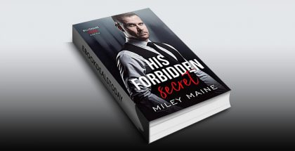 His Forbidden Secret by Miley Maine
