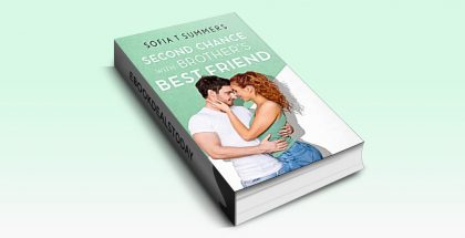 Second Chance with Brother's Best Friend by Sofia T Summers