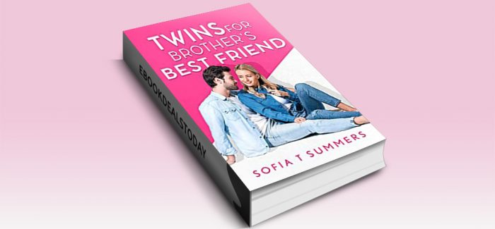 Twins for Brother's Best Friend by Sofia T Summers