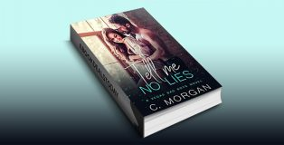 Tell Me No Lies (Vegas Bad Boys) by C. Morgan