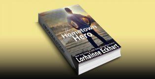 The Hometown Hero by Lorhainne Eckhart