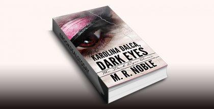 Karolina Dalca, Dark Eyes by M. R. Noble