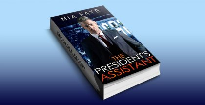 The President's Assistant by Mia Faye