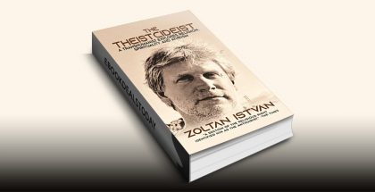 The Theistcideist by Zoltan Istvan