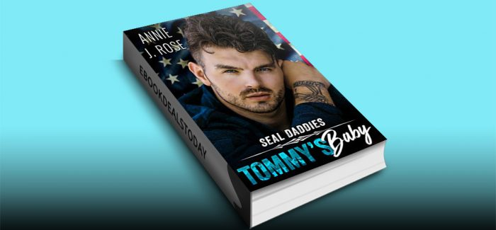 Tommy's Baby (SEAL Daddies) by Annie J. Rose