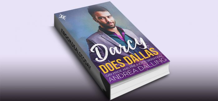 Darcy Does Dallas by Andrea Dalling
