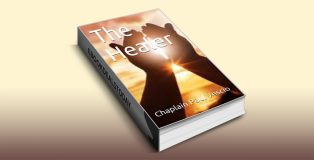 The Healer by Chaplain Paul Vescio