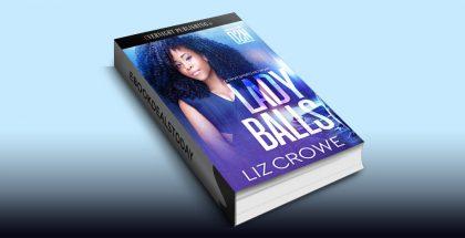 Lady Balls (Detroit Sports Network, Book 1) by Liz Crowe