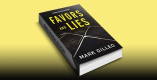 Favors and Lies (Dan Lord, Book 1) by Mark Gilleo