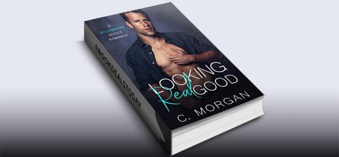 Looking Real Good by C. Morgan