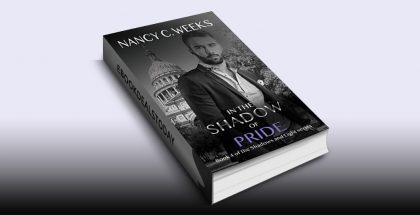 In the Shadow of Pride, Book 4 by Nancy C. Weeks