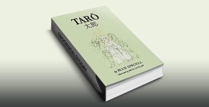 TARO: Legendary Boy Hero of Japan by Blue Spruell