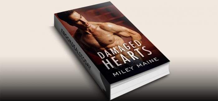 Damaged Hearts by Miley Maine