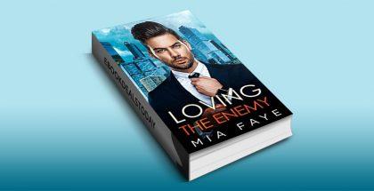 Loving The Enemy by Mia Faye