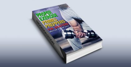 Proper Exercise Primes Preppers for Disasters by Dan Vale