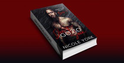 Don't Go So Soon by Nicole York