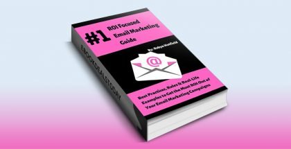 #1 ROI Focused Email Marketing Guide by Robyn Hatfield