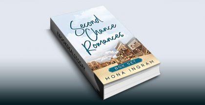 Second Chance Romances Box Set by Mona Ingram