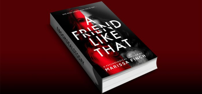 A Friend Like That by Marissa Finch