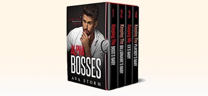 Alpha Bosses: A Secret Baby Romance Box Set by Ava Storm