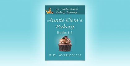 Auntie Clem's Bakery 1-3 by P.D. Workman