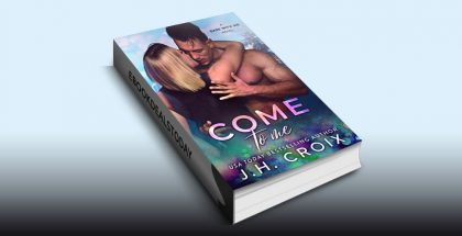 Come To Me by J.H. Croix