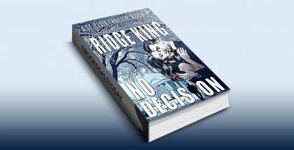 No Decision by Ridge King