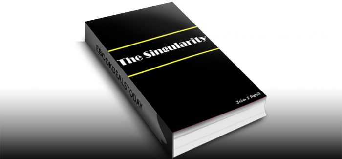 The Singularity by John Rehill