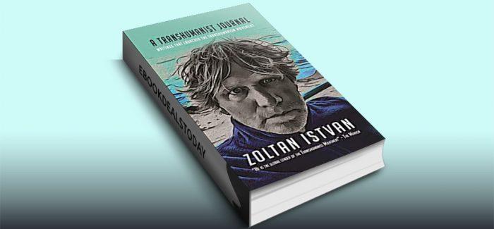 A Transhumanist Journal by Zoltan Istvan
