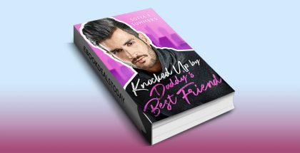 Knocked Up by Daddy's Best Friend by Sofia T Summers