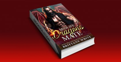 Midlife Dragon's Mate by Brittany White