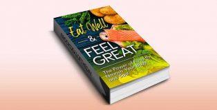 Eat Well & Feel Great by Prutha Desai