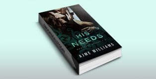 His Needs by Ajme Williams
