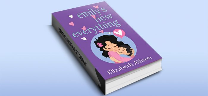 Emily's New Everything by Elizabeth Allison