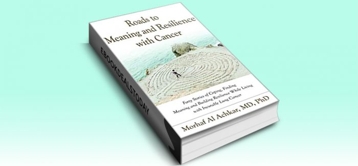 ROADS TO MEANING AND RESILIENCE WITH CANCER by Morhaf Al Achkar