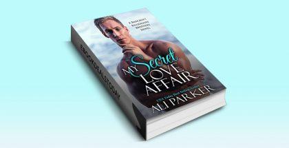 My Secret Love Affair by Ali Parker