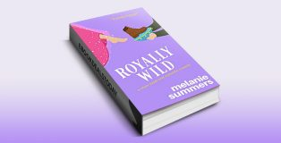 Royally Wild by Melanie Summers