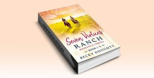 The Seven Virtues Ranch Romance Box Set 1 by Becky Doughty