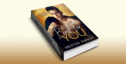 Bad For You by Weston Parker